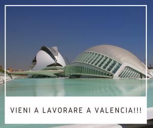 Vieni a lavorare a Valencia